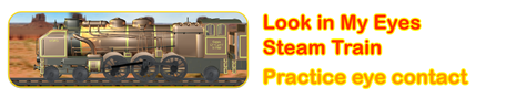 Look in My Eyes: Steam Train
